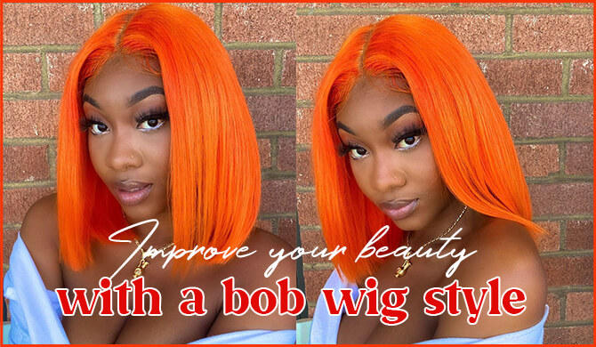 Improve your beauty with a bob wig style